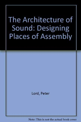 9780442258535: The Architecture of Sound: Designing Places of Assembly