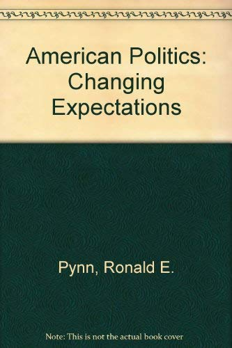 9780442258658: American Politics: Changing Expectations