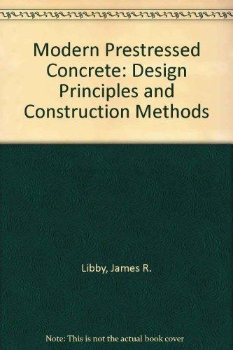 9780442259426: Modern prestressed concrete: Design principles and construction methods