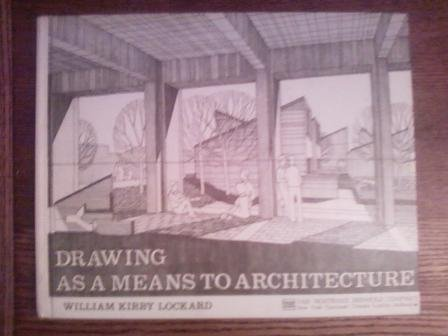 9780442260095: Drawing as a Means to Architecture