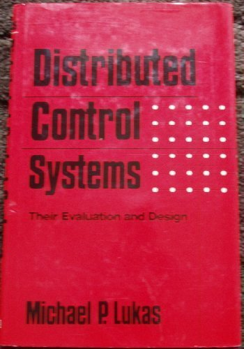 9780442260200: Distributed control systems: Their evaluation and design (Mechanical Engineering (Marcel Dekker Hardcover))