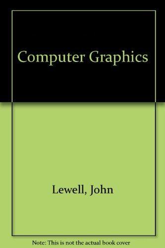 Computer Graphics: John Lewell