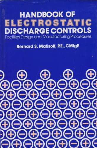 9780442260712: Handbook of electrostatic discharge controls (ESD): Facilities design and manufacturing procedures