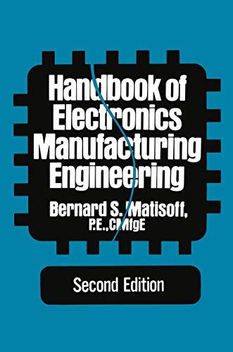 9780442260729: Handbook of Electronics Manufacturing Engineering