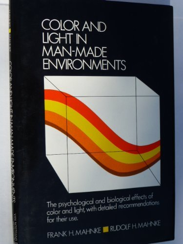 9780442260804: Colour and Light in Man-made Environments