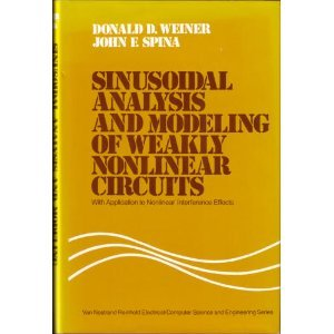 Sinusoidal Analysis and Modeling of Weakly Nonlinear Circuits, With Application to Nonlinear ...