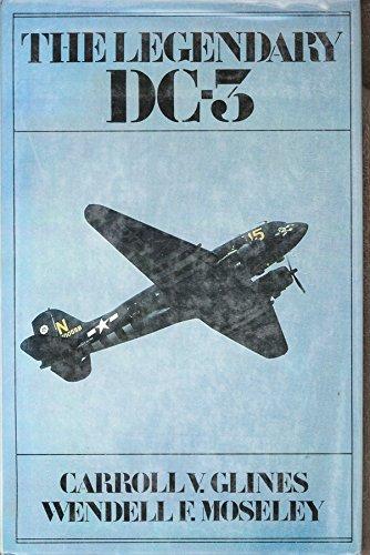 The Legendary Dc-3: Glines, Carroll V. Re: Jimmy Doolittle
