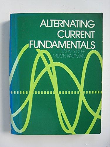 Alternating Current Fundamentals: Duff, John R.;