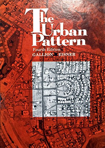 The Urban Pattern: City Planning and Design