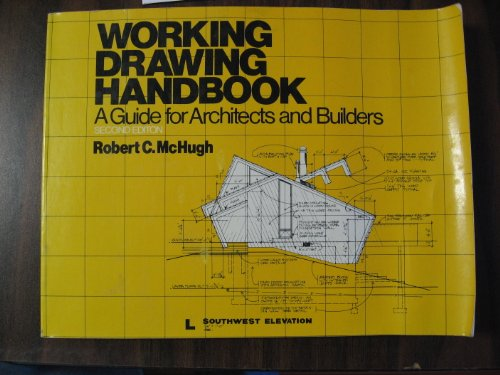 9780442263263: Working Drawing Handbook: A Guide for Architects and Builders