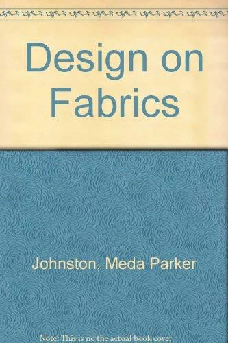 9780442263393: Design on Fabrics