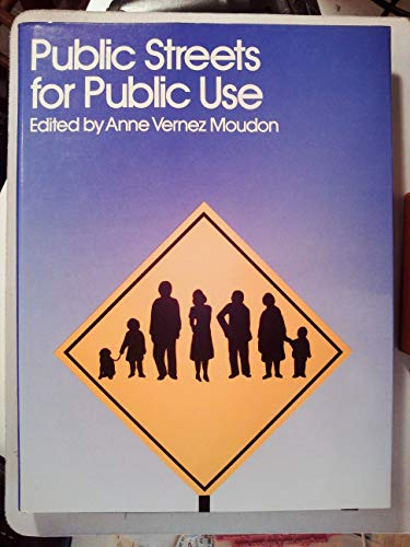 9780442264048: Public Streets for Public Use
