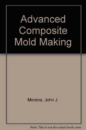 9780442264147: Advanced Composite Mold Making