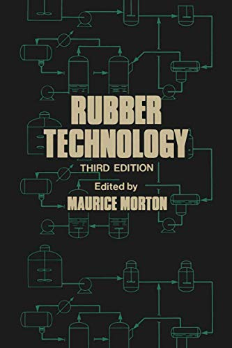 Rubber Technology: Maurice Morton