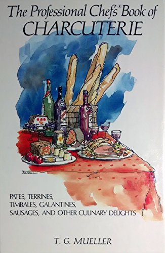 9780442264253 the professional chef s book of charcuterie