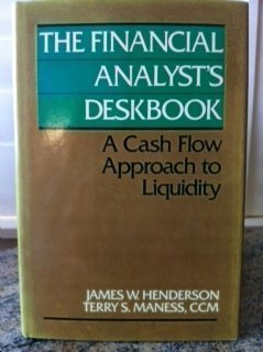 9780442264536: The Financial Analysts Deskbook: A Cash Flow Approach to Liquidity