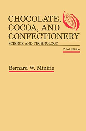 9780442265212: Chocolate, Cocoa and Confectionery: Science and Technology