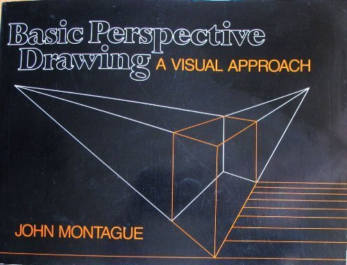 9780442266530: MONTAGUE J BASIC PERSPECTIVE DRAWING: A Visual Approach