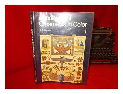 Handbook of Ornaments in Color - 4 volume set: A. C. Racinet