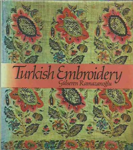 9780442267995: Turkish Embroidery