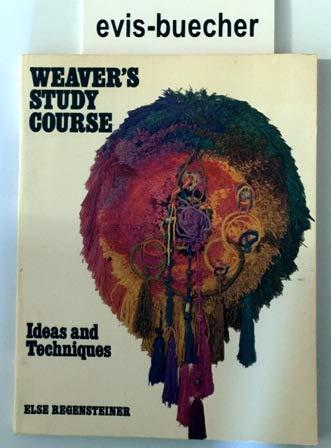 9780442268695: Weaver's Study Course: Ideas and Techniques