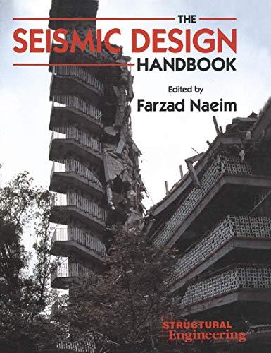 Seismic Design Handbook; Structural Engineering Series;: Naeim, Farzad (Editor);