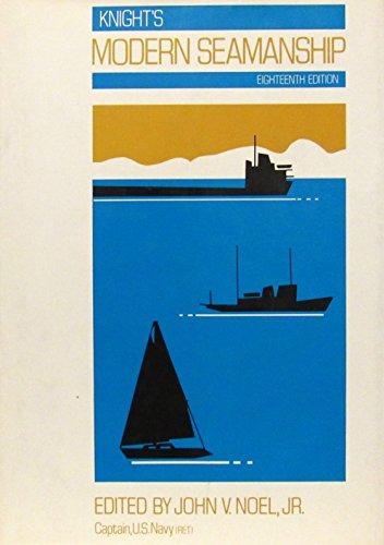 Knights Modern Seamanship: John V Jr Noel