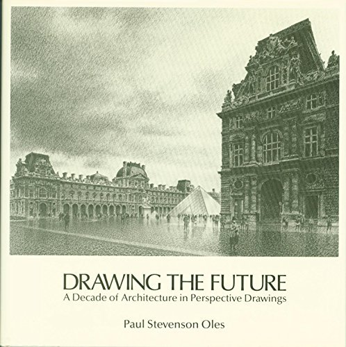 9780442270032: Drawing the Future : a Decade of Architecture in Perspective Drawings