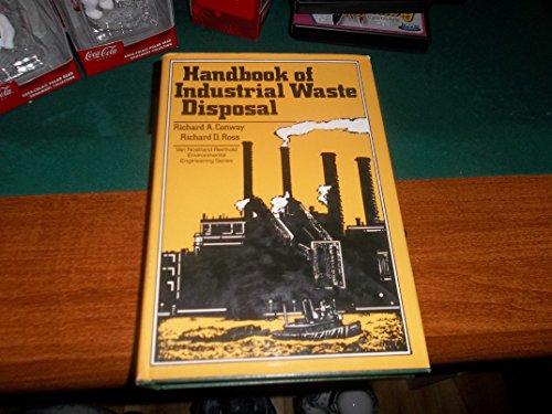 Handbook of Industrial Waste Disposal: Conway, Richard