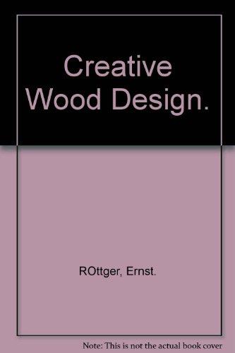9780442270841: Creative Wood Design.