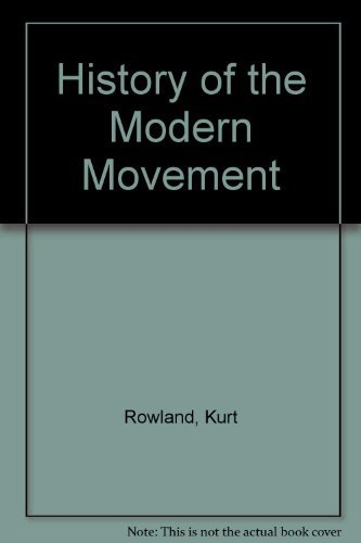 History of the Modern Movement, Vol. 3: Rowland, Kurt