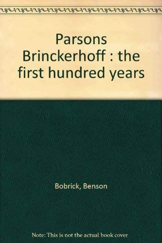 9780442272630: Parsons Brinckerhoff : the first hundred years
