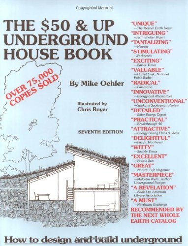 The $50 and Up Underground House Book. Fourth Edition