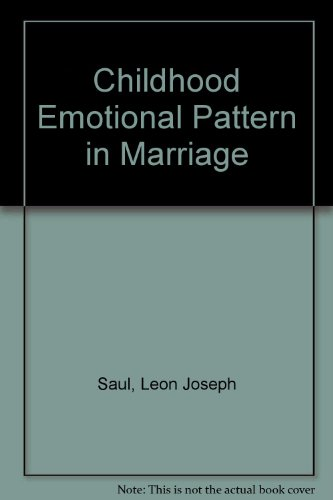 9780442273590: Childhood Emotional Pattern in Marriage