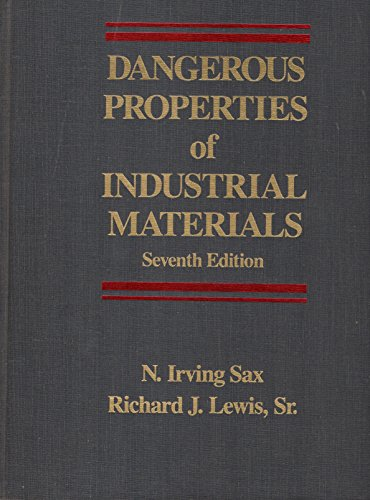 Dangerous Properties of Industrial Materials, fifth edition: Sax, N. Irving