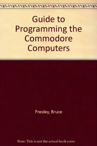 9780442273750: A Guide to Programming the Commodore Computers
