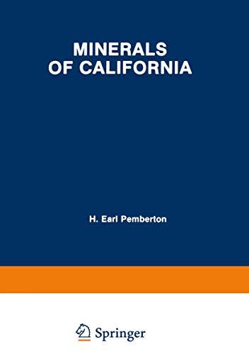 Minerals of California: H. Earl Pemberton