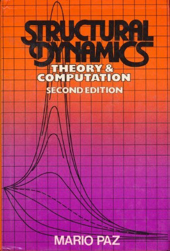 9780442275358: Structural Dynamics: Theory and Computation