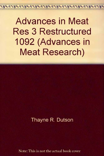 Advances in Meat Res 3 Restructured 1092 (Advances in Meat Research)
