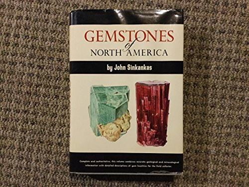 Gemstones of North America (v. 2: Gemstones of the world series) (0442276273) by Sinkankas, John
