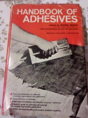Handbook of Adhesives,2nd edition: skeist,irving