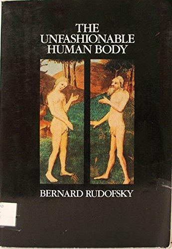 9780442276362: The unfashionable human body