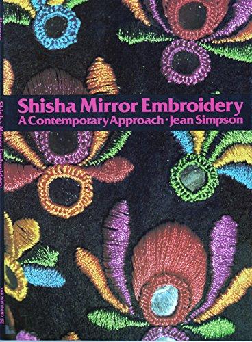 9780442276454: Shisha Mirror Embroidery: A Contemporary Approach