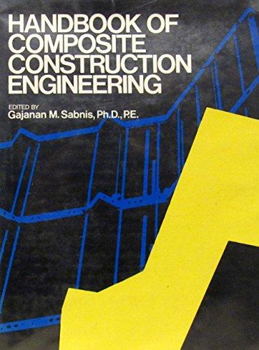 Handbook of Composite Construction Engineering: Sabnis, Gajanan (Editor)