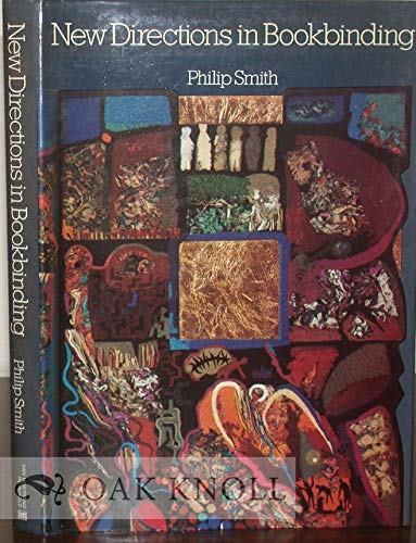 New Directions in Bookbinding: Smith, Philip