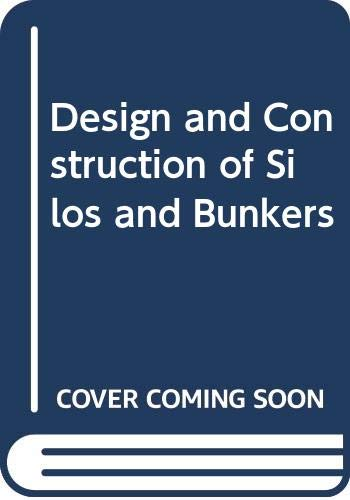 9780442278014: Design and Construction of Silos and Bunkers