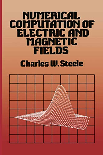 9780442278410: Numerical Computation of Electric and Magnetic Fields (Explorations in Cognitive Science; 1)