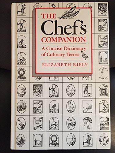9780442278465: Chefs Companion a Concise Dictionary of Culinary Terms (A CBI book)
