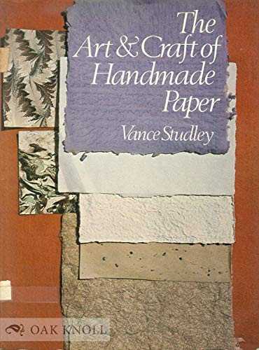 9780442279103: The Art and Craft of Handmade Paper [Paperback] by Vance Studley