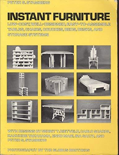Instant Furniture: Peter S. Stamberg